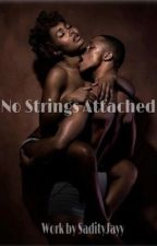 No strings attached ( 18+ Plus Only ) by SadityJayy