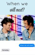 When we will meet? || Larry Stylinson in finnish by Larryy4ever