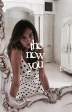 the new you - gd [rewriting]  by excessivebrynn