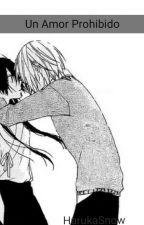un amor prohibido by Haruka_Snow_14