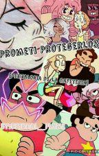 Prometi Protegerlos [Quinto Libro de La Cafeteria] by Eternal_Flxme