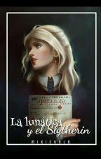 """""""La Lunática Y El Slytherin""""  by MixieGold"""