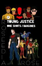 Young Justice One Shots / Imagines by Roseedia