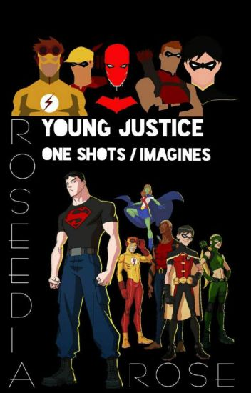 Young Justice One Shots / Imagines