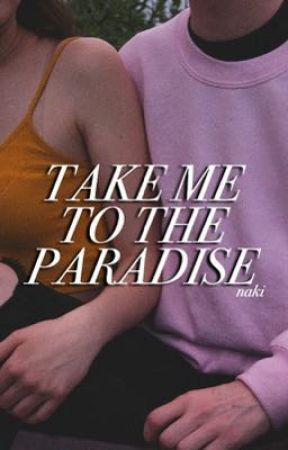 Take Me to the Paradise ✧ drarry | short story [✔️] by velvetfrnk