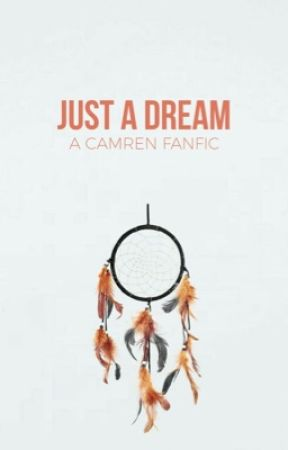 just a dream (camren) by laurenjauregvii
