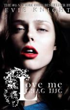 Love Me, Leave Me [WILL NOT BE UPDATED EVER AGAIN] by eviechic