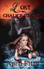Lost:Chalice Island by AprilFitts