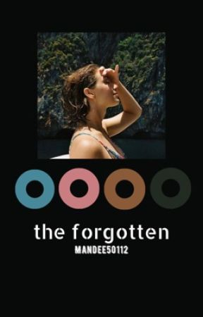 The Forgotten ♔ Book 1 by Mandee50112