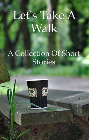 Let's Take A Walk  by sistershoe