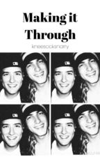 Making it Through {Sequel to Kogan First Time} by kneesocksnarry