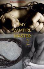 My Vampire Master (manXman) by SecretWorldOfSin