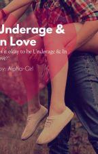 Underage & In Love by LotusxFlower