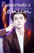 Enamorando a Sehun - [Sehun & Exo] by ElliePark0412