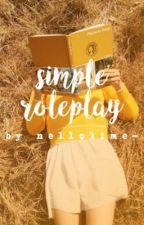 simple roleplay  by SmolDumpling