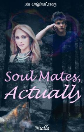 Soul Mates, Actually by Niclla