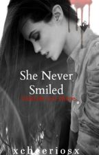 She Never Smiled by xCheeriosx