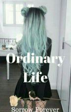Обычная жизнь by Sorrow_Forever