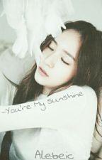 U R MY SUNSHINE | kryber -One shot  by alebeic