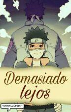 ❀ Demasiado Lejos... Obito & Tu [Pausada]❀ by _BxngFxr_