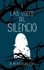 Las voces del silencio by KimPantaleon