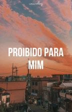 Proibido Para Mim ✿ Neji x Tenten || Naruto  by _LadyC
