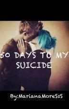 50 Дней До Моего Самоубийства. Жизнь После Смерти by MarianaMoreSsS