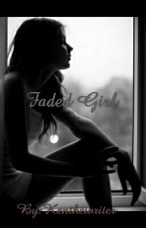 Faded girl by Kenthewriter