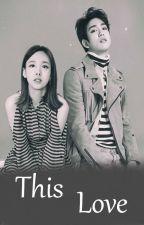 This Love by Jaebongi_G7