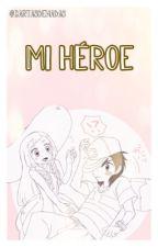 Mi Héroe by cartasdehadas