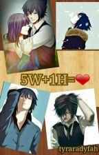 5W+1H = ♡ by tyraradyfah