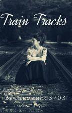 Train Tracks by nevaehc3703