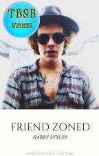 Friend Zoned [hs] by HarryStxlesLx
