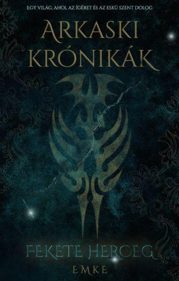 Arkaski krónikák - Fekete herceg