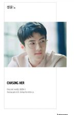 FA2: Chasing Her -세윤 by KateYoong