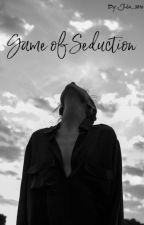 Game Of Seduction by julie_3810