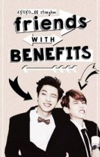 Friends with Benefits | CB by EXOXO_88