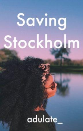 Saving Stockholm (#2 of Saving Sweden) by adulate_
