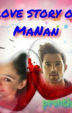 Love Story of MaNan . by pranthil