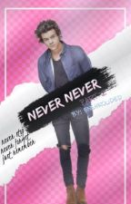 Never Never (Part 2) by enshrouded