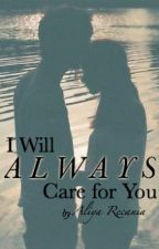 I Will Always Care for You by aweewah