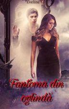 Fantoma din oglindă by EveS94