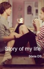 Story of my life by SoniaDS