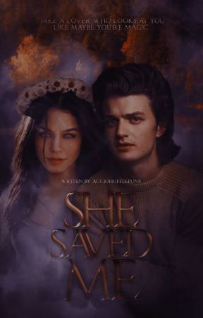 SHE SAVED ME ➼ S. HARRINGTON by AccioHufflepunk