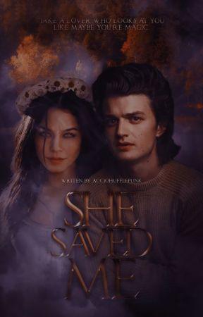 SHE SAVED ME ➼ S. HARRINGTON by AccioHufflepunk