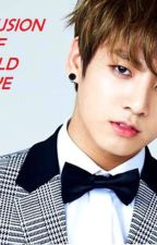 A Fusion of A COLD LOVE  [BTS JUNGKOOK]  -COMPLETED by Nayoonbts