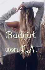 Badgirl von LA by _foreverinyourmind