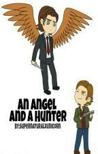 An Angel and a Hunter [Sabriel] by supernaturalxunicorn