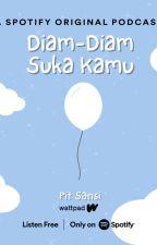 Diam-Diam Suka (Snackbook) by pitsansi