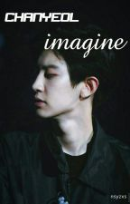 CHANYEOL IMAGINE by nsyzxs